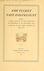 Pawtucket, past and present by Slater trust company, Pawtucket, R.I. [from old catalog]