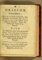 Oracion panegirica, que a la feliz llegada del illustrisimo seor doctor don Agustin de Gorrichategui by Ignacio de Castro