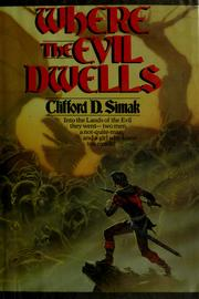Where the evil dwells by Clifford D. Simak