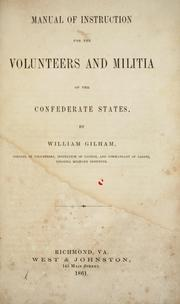 Manual for instruction for the volunteers and militia of the Confederate States by William Gilham