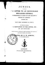 """A letter to an Honourable Brigadier General, commander in chief of His Majesty's Forces in Canada"" by Junius"