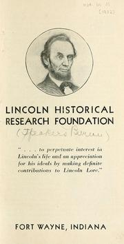 Lincoln Historical Research Foundation by