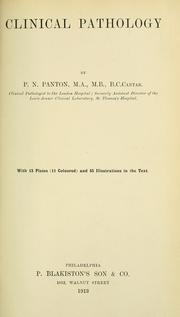 Cover of: Clinical pathology by Panton, Philip N. Sir