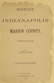 History of Indianapolis and Marion County, Indiana by Berry Robinson Sulgrove