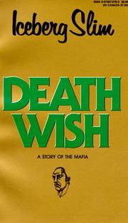 Death Wish by Iceberg Slim