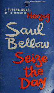 Cover of: Seize the day by Saul Bellow