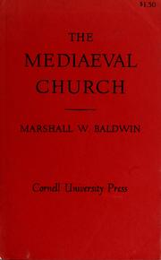 The mediaeval church by Marshall Whithed Baldwin