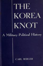The Korea knot by Berger, Carl