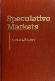 Cover of: Speculative markets by Sarkis J. Khoury