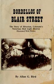 Bordellos of Blair Street by Allan G. Bird