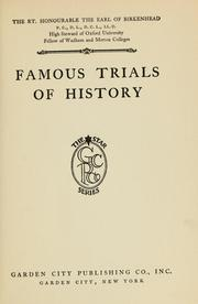 Famous trials of history by Birkenhead, Frederick Edwin Smith Earl of