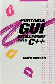 Portable GUI development with C++ by Mark Watson