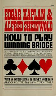 Cover of: How to play winning bridge by Edgar Kaplan