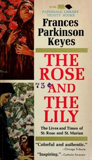 The Rose and the Lily by Frances Parkinson Keyes
