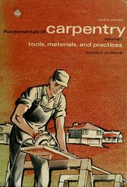 Fundamentals of carpentry by Walter Edward Durbahn