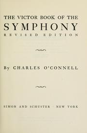 The Victor book of the symphony by Charles O'Connell