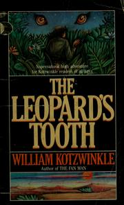 Cover of: The leopard's tooth by William Kotzwinkle