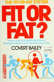 Fit or Fat by Covert Bailey