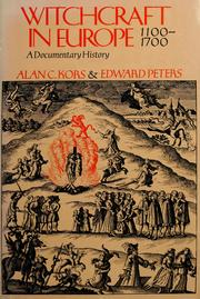 Cover of: Witchcraft in Europe, 1100-1700 by Alan Charles Kors