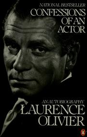 Cover of: Confessions of an actor by Laurence Olivier