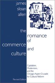 The romance of commerce and culture by James Sloan Allen