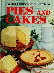 Cover of: Pies and cakes by Better Homes and Gardens