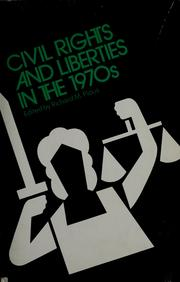 Civil rights and liberties in the 1970's by Richard M. Pious