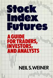 Stock index futures by Neil S. Weiner