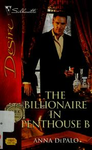 Cover of: The billionaire in penthouse B by Anna DePalo
