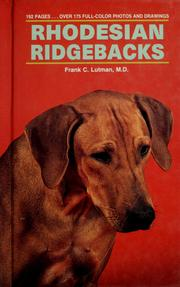 Cover of: Rhodesian Ridgebacks by Frank C. M.D. Lutman