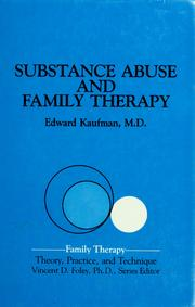 Substance abuse and family therapy by Kaufman, Edward.
