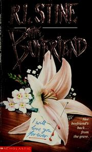 The boyfriend by R. L. Stine