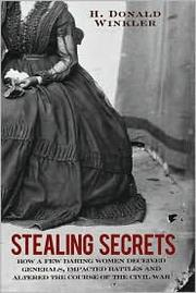 Stealing Secrets by H. Donald Winkler