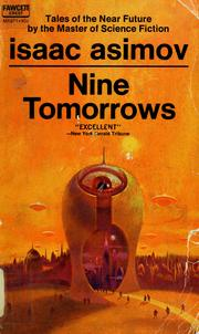 Cover of: Nine tomorrows by Isaac Asimov