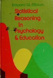 Cover of: Statistical reasoning in psychology and education | Edward W. Minium