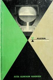 Alcoa aluminum handbook by Aluminum Company of America.