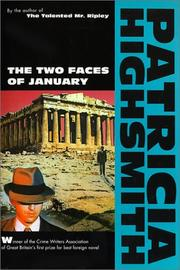 The two faces of January by Patricia Highsmith