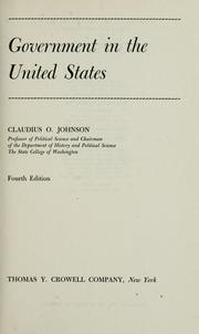 Government in the United States by Claudius Osborne Johnson