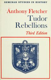 Cover of: Tudor rebellions by Anthony Fletcher