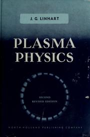 Plasma physics by J. G. Linhart