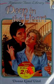 Cover of: Deep in the heart by Donna Vitek