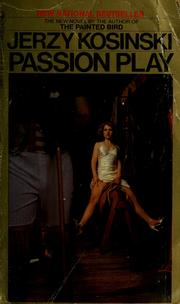 Passion Play by Jerzy N. Kosinski