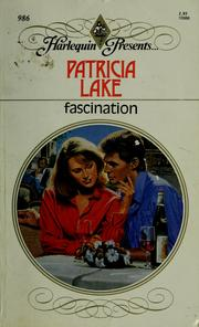 Cover of: Fascination by Patricia Lake