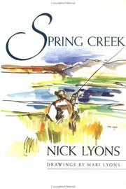 Spring Creek by Nick Lyons