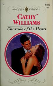 Cover of: Charade of the Heart (Harlequin Presents, Volume 5) by