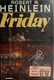 Cover of: Friday by Robert A. Heinlein