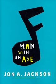 Man with an axe by Jon A. Jackson