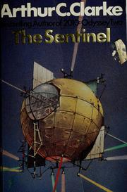 Cover of: The sentinel by Arthur C. Clarke