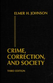 Crime, correction, and society by Elmer Hubert Johnson