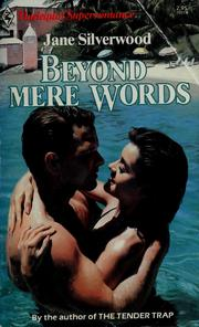 Cover of: Beyond mere words by Jane Silverwood